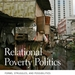 Relational Poverty Politics book cover.
