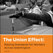 "Front cover of report ""The Union Effect: Raising Standards for Workers Across Washington,"" featuring three people packing boxes in a warehouse"
