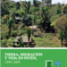 Cover of Tierra, Migracion Y Vida en Peten.